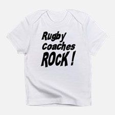 Rugby Coaches Rock ! Infant T-Shirt