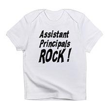 Assistant Principals Rock ! Infant T-Shirt