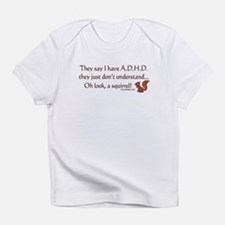 ADHD Squirrel Infant T-Shirt