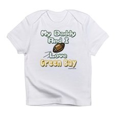 My Daddy and I Love Green Bay Infant T-Shirt
