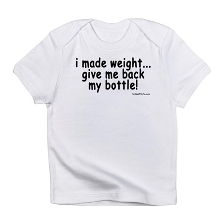 i made weight! Infant T-Shirt