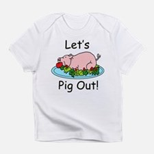 Pig Out! Creeper Infant T-Shirt