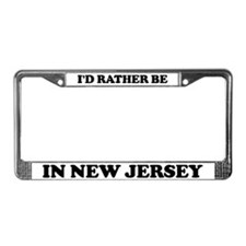 Rather be in New Jersey License Plate Frame
