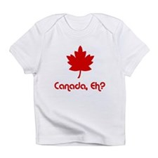 Canada, Eh? Creeper Infant T-Shirt