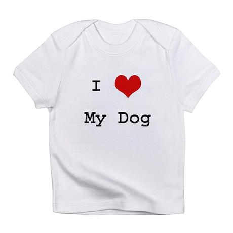 """""""I Love My Dog"""" Creeper Infant T-Shirt"""