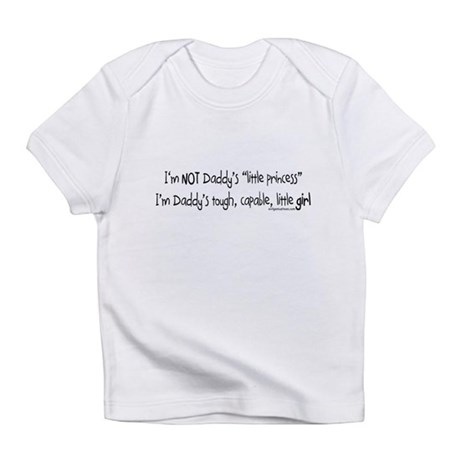 NOT Daddy's princess girl power Infant T-Shirt