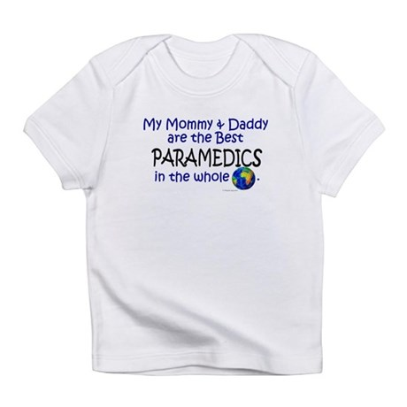 Best Paramedics In The World Infant T-Shirt