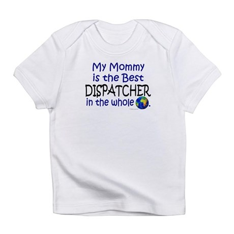 Best Dispatcher In The World (Mommy) Bodysu Infant