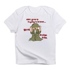Brave Like My Brother-In-Law 1 Infant T-Shirt
