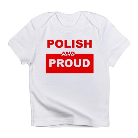 POLISH AND PROUD Infant T-Shirt