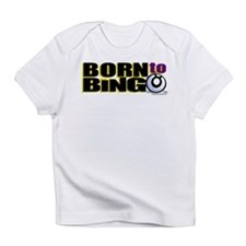 Born to Bingo Creeper Infant T-Shirt