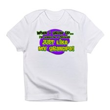 grow up like grandpa Infant T-Shirt