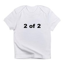 2 of 2/onesie Infant T-Shirt