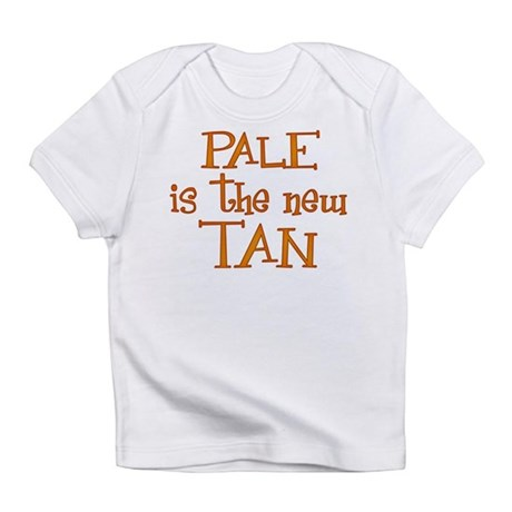 """Pale is the new tan"" Infant T-Shirt"