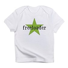 Freeloader Baby One Piece Infant T-Shirt