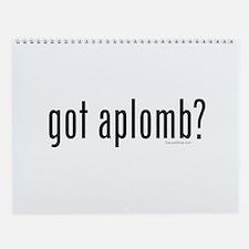got aplomb? by DanceShirts.com Wall Calendar
