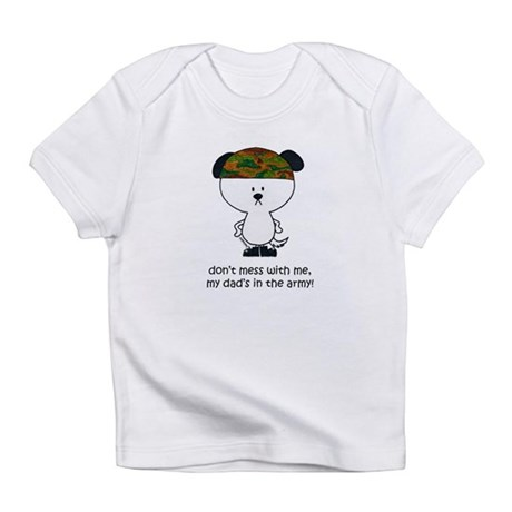don't mess with me Infant T-Shirt