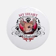My Heart Belongs to a Chihuahua Ornament (Round)