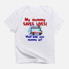 Mommy Saves Lives Ambulance Infant T-Shirt