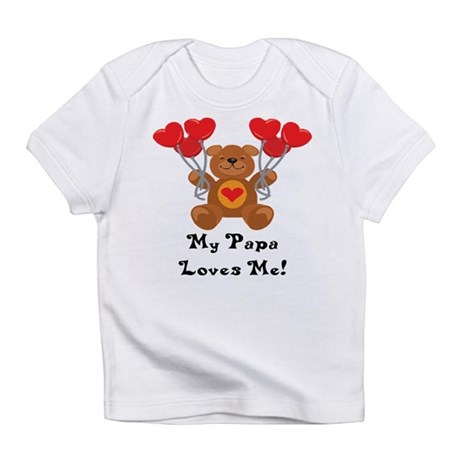 My Papa Loves Me! Infant T-Shirt