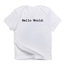 Hello World Infant T-Shirt