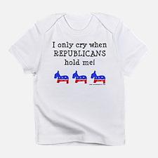 When Republicans Hold Me Infant T-Shirt