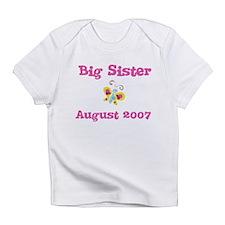 Big Sister August 2007 Creeper Infant T-Shirt
