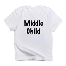 Middle Child Creeper Infant T-Shirt