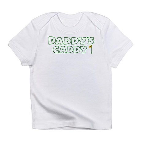 Daddy's Caddy Infant T-Shirt