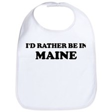 Rather be in Maine Bib