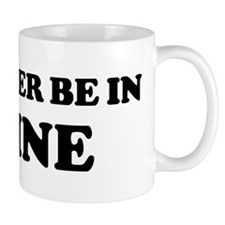 Rather be in Maine Mug
