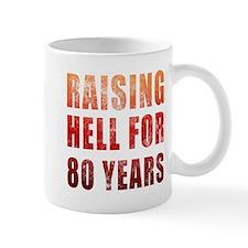 Raising Hell 80th Birthday Small Mug