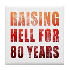 Raising Hell 80th Birthday Tile Coaster