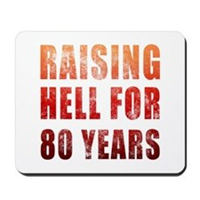 Raising Hell 80th Birthday Mousepad