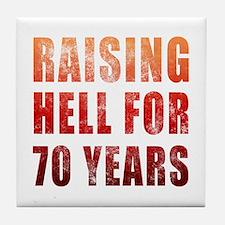 Raising Hell 70th Birthday Tile Coaster