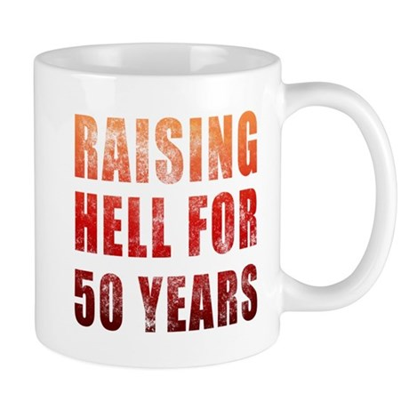 Raising Hell 50th Birthday Mug