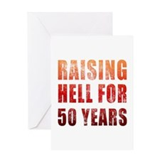 Raising Hell 50th Birthday Greeting Card