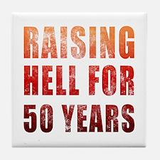 Raising Hell 50th Birthday Tile Coaster