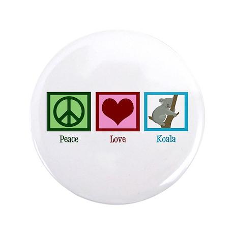 "Peace Love Koala 3.5"" Button"