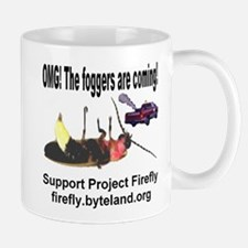 OMG! The foggers are coming! Mug