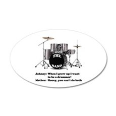 Drummer Joke - 20x12 Oval Wall Peel