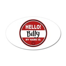 Hello My Name is Billy 20x12 Oval Wall Peel