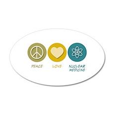 Peace Love Nuclear Medicine 20x12 Oval Wall Peel