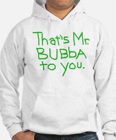 That's Mr. Bubba To You lime text Hoodie