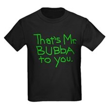 That's Mr. Bubba To You lime text T