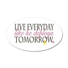 Live Everyday... 35x21 Oval Wall Peel