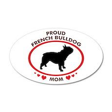 French Bulldog Mom 35x21 Oval Wall Peel