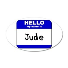 hello my name is jude 35x21 Oval Wall Peel