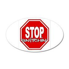 "Stop Snitchin! PREMIUM LOGO Oval 3"" x 5"""