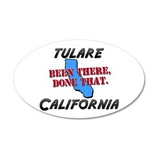tulare california - been there, done that Sticker